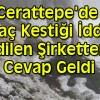 Cerattepe'de ağaç kestiği iddia edilen şirketten cevap geldi