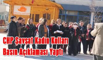 CHP Şavşat Kadın Kolları Basın Açıklaması Yaptı