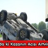 Ankara'da ki Kazanın Acısı Artvin'e Düştü
