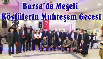 Bursa'da Meşeli Köylülerin Muhteşem Gecesi