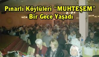 Pınarlı Köylüleri MUHTEŞEM Bir Gece Yaşadı