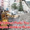 Şavşat Belediyesi Parke Taşı Döşeme Çalışmalarına Aralıksız Devam Ediyor