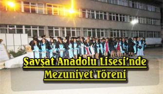 Şavşat Anadolu Lisesi'nde Mezuniyet Töreni
