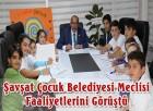 Şavşat Çocuk Belediyesi Meclisi Faaliyetlerini Görüştü