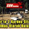 Şavşat'ta 2 Kardeş Silahla Vurulmuş Olarak Bulundu