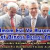 Köyde İmam Evi Ve Kuran Kursu Hizmet Binası Açılışı Yapıldı