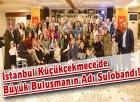 İstanbul Küçükçekmece'de Büyük Buluşmanın Adı Sulobandı!