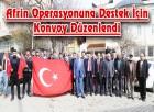 Afrin Operasyonuna Destek İçin Konvoy Düzenlendi