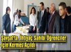Şavşat'ta  İhtiyaç Sahibi Öğrenciler İçin Kermes Açıldı