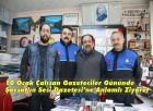 10 Ocak Çalışan Gazeteciler Gününde Şavşat'ın Sesi Gazetesi'ne Anlamlı Ziyaret