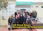 Vali Doruk Basın Mensuplarıyla Bir Araya Geldi