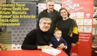 Gazeteci-Yazar Yılmaz Özdil,Son Kitabı 'Mustafa Kemal' için Artvin'de İmza Günü Düzenlendi