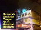 Şavşat'da Korkutan Yangın 44 Yıl Öncesini Hatırlattı