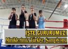 İşte Gururumuz, Miniklerimiz Türkiye Şampiyonu