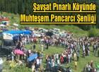 Şavşat Pınarlı Köyünde Muhteşem Pancarcı Şenliği