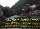 Şavşat'ta Trafik Kazası