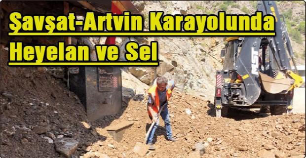 Şavşat-Artvin Karayolunda Heyelan ve Sel