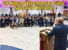 24 Kasım Öğretmenler Günü Şavşat'ta Kutlandı
