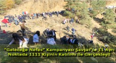 """""""Geleceğe Nefes"""" Kampanyası Şavşat'ta 11 Ayrı Noktada 1111 Kişinin Katılımı ile Gerçekleşti"""