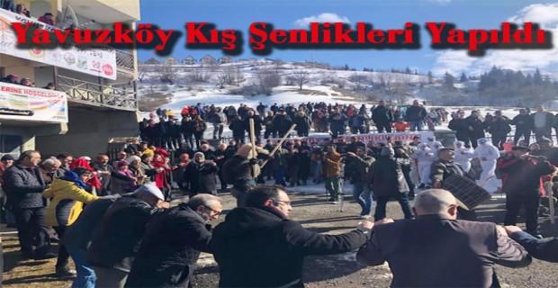 Yavuzköy Kış Şenlikleri Yapıldı