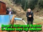 Şavşat'ı Kurtaracak Kaplıca ve Maden Suyu İlgi Bekliyor