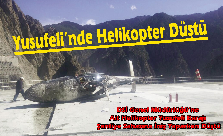 Yusufeli'nde Helikopter Düştü