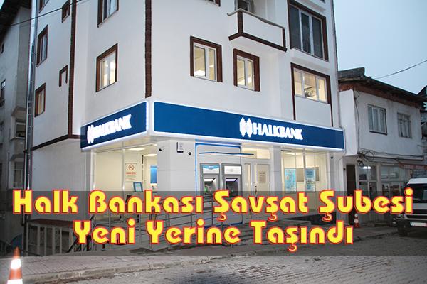 Halk Bankası Şavşat Şubesi Yeni Yerine Taşındı