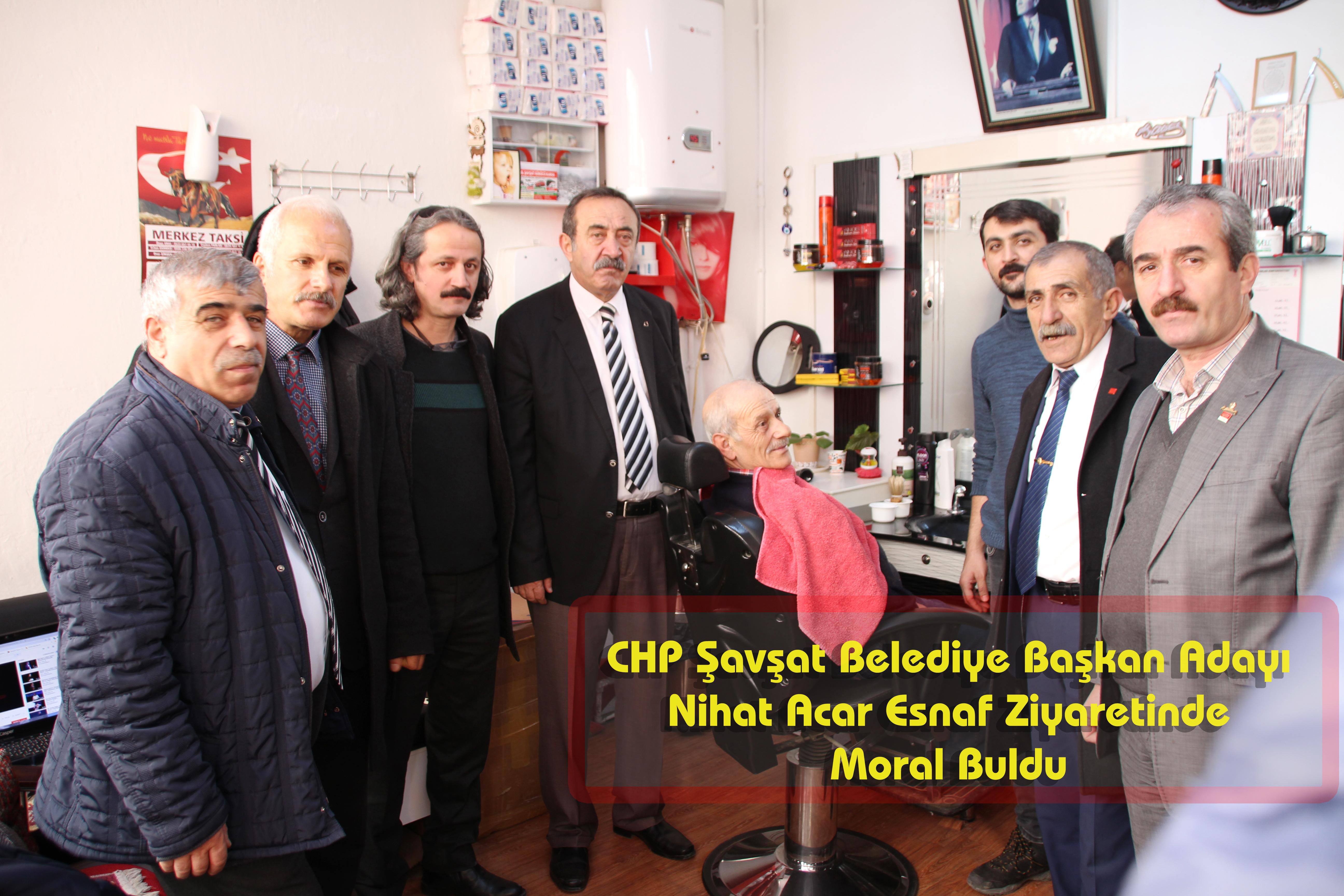 CHP Şavşat Belediye Başkan Adayı  Nihat Acar Esnaf Ziyaretinde Moral Buldu