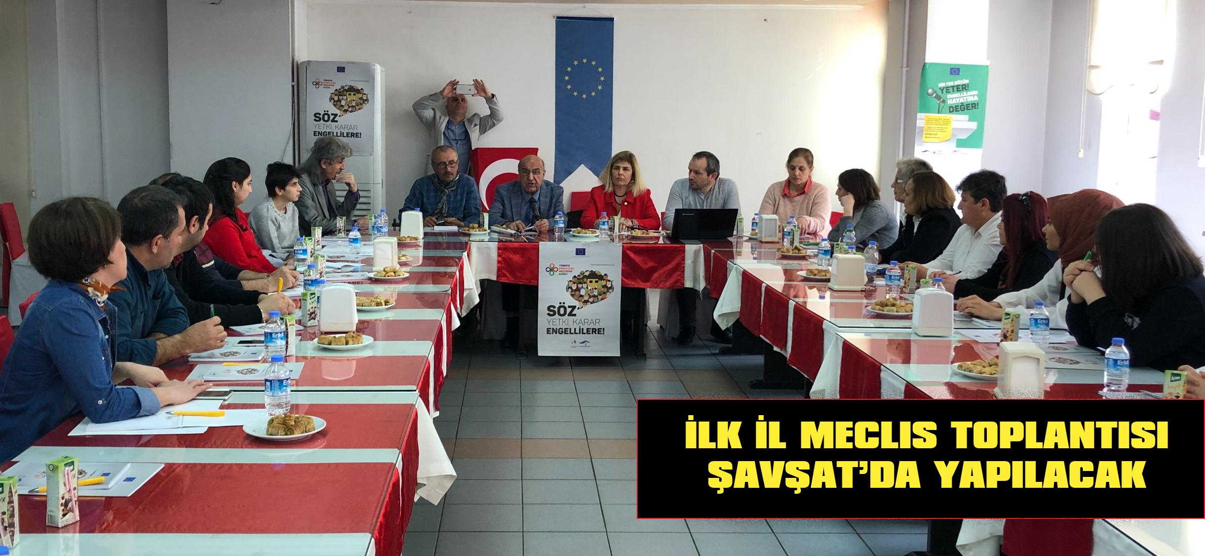 İlk İl Meclis Toplantısı Şavşat'da Yapılacak