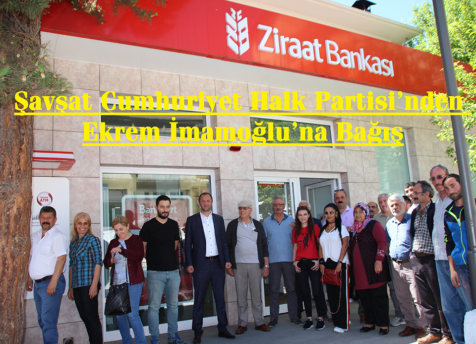 Şavşat Cumhuriyet Halk Partisi'nden Ekrem İmamoğlu'na Bağış