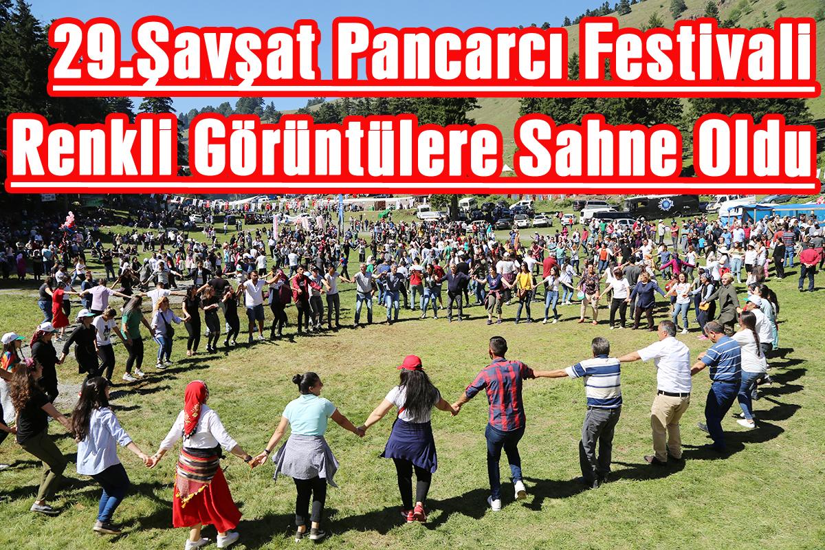 29.Şavşat Pancarcı Festivali Renkli Görüntülere Sahne Oldu