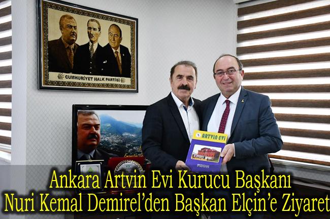 Ankara Artvin Evi Kurucu Başkanı Nuri Kemal Demirel'den Başkan Elçin'e Ziyaret