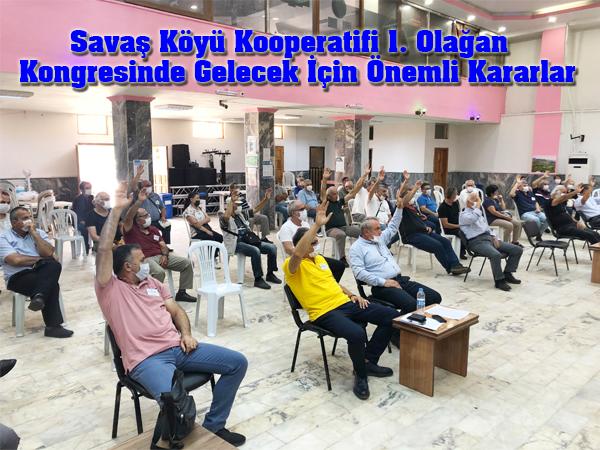 Savaş Köyü Kooperatifi 1. Olağan Kongresinde Gelecek İçin Önemli Kararlar